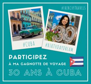 Particpez à ma cagnotte de voyage pour voyager à Cuba